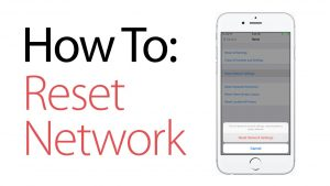 RESET NETWORK SETTINGS ON IPHONE